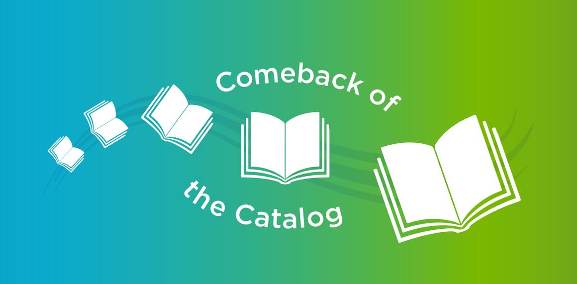 l_comeback-of-the-catalog-blog-01